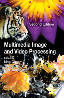 Multimedia Image and Video Processing Book