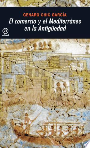 Free Download El comercio y el Mediterráneo en la Antigüedad PDF - Writers Club