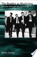 The Beatles as Musicians, Revolver Through the Anthology by Walter Everett PDF
