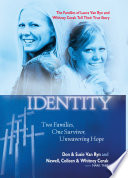 """Mistaken Identity: Two Families, One Survivor, Unwavering Hope"" by Don Van Ryn, Mark Tabb"