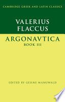 Read Online Valerius Flaccus: Argonautica Book III For Free