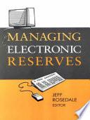 Managing Electronic Reserves Book PDF