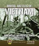 Brutal Battles of Vietnam