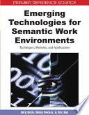 Emerging Technologies For Semantic Work Environments Techniques Methods And Applications Book PDF
