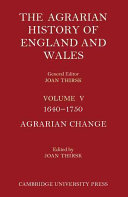 The Agrarian History Of England And Wales 1640 1750