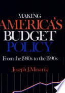 Making America s Budget Policy