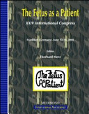 The Fetus as a Patient  Proceedings of the 14th International Congress  Frankfurt  June 12 14 2008