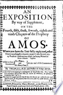 An Exposition by Way of Supplement, on the Fourth, Fifth, Sixth, Seventh, Eighth and Ninth Chapters of the Prophecy of Amos·