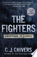 """""""The Fighters: Americans In Combat"""" by C. J. Chivers"""