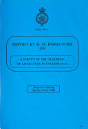 Report By H M Inspectors On A Survey Of The Teaching Of Literature In English 11 16