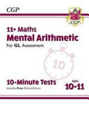 New 11  GL 10 Minute Tests  Maths Mental Arithmetic   Ages 10 11  with Online Edition