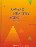Toward Healthy Aging
