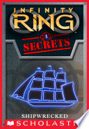 Infinity Ring Secrets  1  Shipwrecked