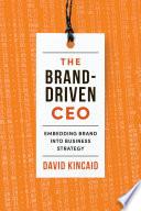 The Brand Driven CEO