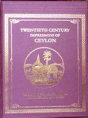 Twentieth Century Impressions of Ceylon