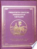 """""""Twentieth Century Impressions of Ceylon: Its History, People, Commerce, Industries, and Resources"""" by Arnold Wright"""