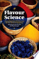 """Flavour Science: Proceedings from XIII Weurman Flavour Research Symposium"" by Vicente Ferreira, Ricardo Lopez"