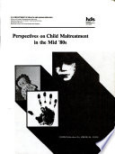 Perspectives on Child Maltreatment in the Mid  80s Book
