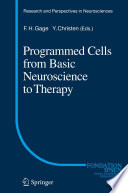 Programmed Cells From Basic Neuroscience To Therapy Book PDF