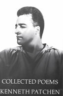 The Collected Poems of Kenneth Patchen