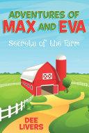 Adventures of Max and Eva   Secrets of the Farm