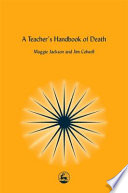 A Teacher S Handbook Of Death