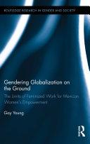 Gendering Globalization on the Ground [Pdf/ePub] eBook