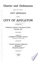 Charter and Ordinances Together with the Names of City Officials of the City of Appleton