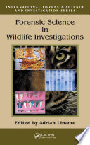 Forensic Science In Wildlife Investigations Book PDF