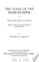 The Stage in the Drawing room  Or  The Theatre at Home