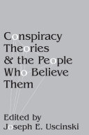 Conspiracy Theories and the People Who Believe Them