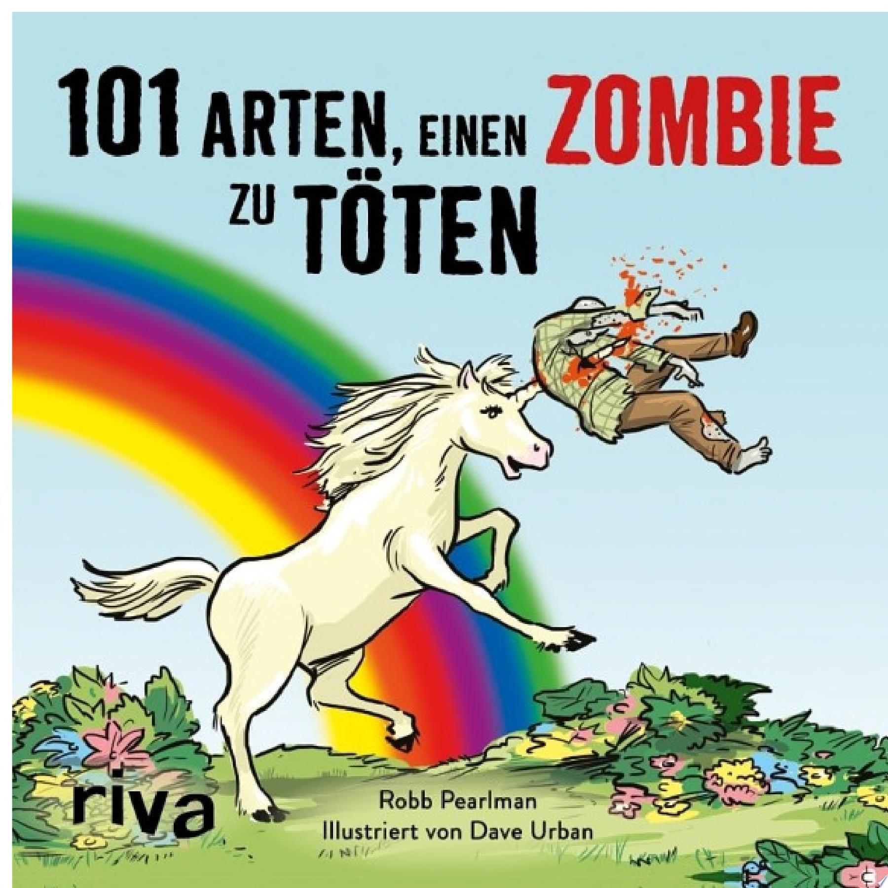 101 Arten  einen Zombie zu t  ten