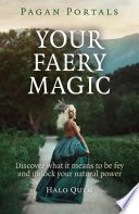 Pagan Portals - Your Faery Magic