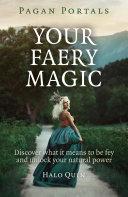 Pagan Portals   Your Faery Magic