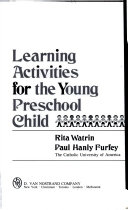 Learning Activities for the Young Preschool Child Book PDF
