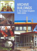 Archive Buildings in the United Kingdom  1993 2005