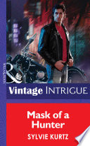 Mask Of A Hunter  Mills   Boon Intrigue   The Seekers  Book 2