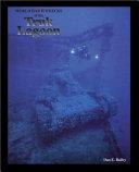 World War Two Wrecks of the Truk Lagoon