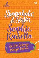 Shopaholic and Sister - Si Gila Belanja Punya Kakak [Pdf/ePub] eBook