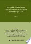 Progress on Advanced Manufacture for Micro Nano Technology 2005