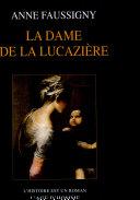 La dame de la Lucazière