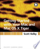 Getting Started With Your Mac And Mac Os X Tiger