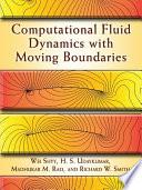 Computational Fluid Dynamics with Moving Boundaries Book