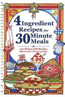 4 Ingredient Recipes for 30 Minute Meals