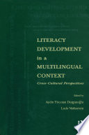 Literacy Development in A Multilingual Context
