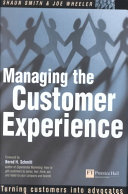 Managing the Customer Experience
