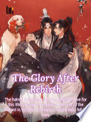 The Glory After Rebirth Book