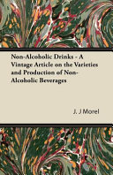 Non Alcoholic Drinks   A Vintage Article on the Varieties and Production of Non Alcoholic Beverages