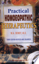 """""""Practical Homoeopathic Therapeutics"""" by W. A. Dewey"""