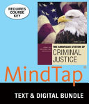 The American System of Criminal Justice   Lms Integrated for Mindtap Criminal Justice  1 Term 6 Month Printed Access Card Book